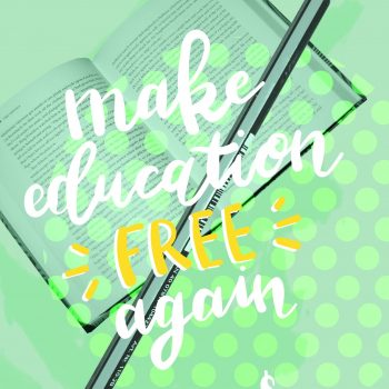 Make Education Free Again